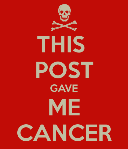 this-post-gave-me-cancer